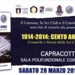 """Presentazione del volume """"1914 – 2014: Cento Anni di Sport. Cronache e Storia dello Sci Club Capracotta"""""""
