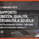 """XIV Rapporto CittadinanzAttiva """"Sicurezza, qualità, accessibilità a scuola"""" – Roma 21 settembre 2016"""