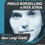"""Frosolone. Iniziativa """"Paolo Borsellino e Rita Atria"""" del 05.10.2017 con Don Luigi Ciotti. Infiltrazioni mafiose in Molise"""