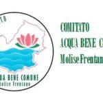 """Nasce il """"Comitato Acqua Bene Comune Molise Frentano"""""""